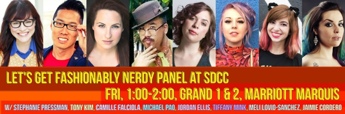 Let's Get Fashionably Nerdy! Panel at SDCC 2017